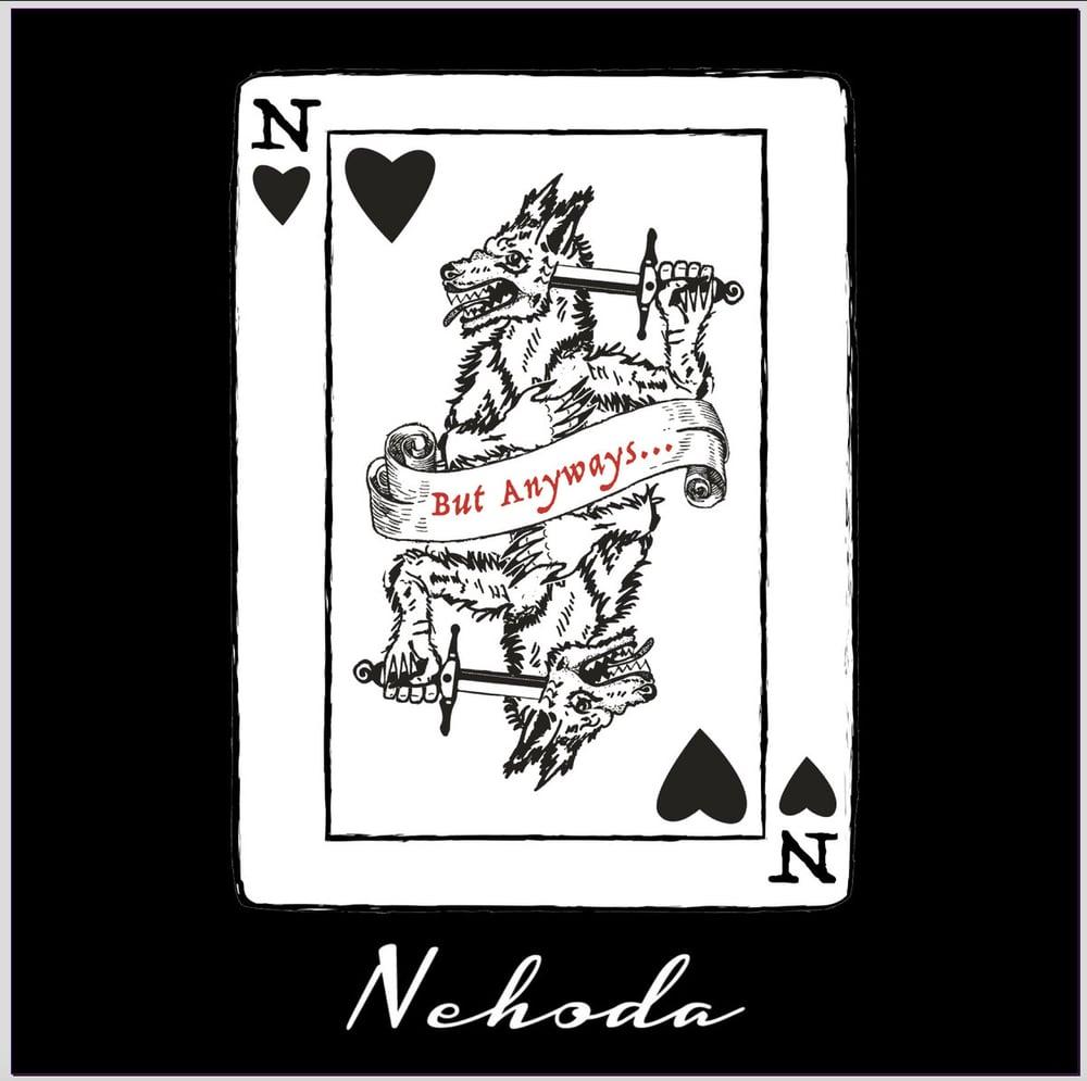 Image of Nehoda - But Anyways . . .  - Black Vinyl LP