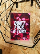 Image 1 of 'Don't Fuck A Tory' Greetings Card