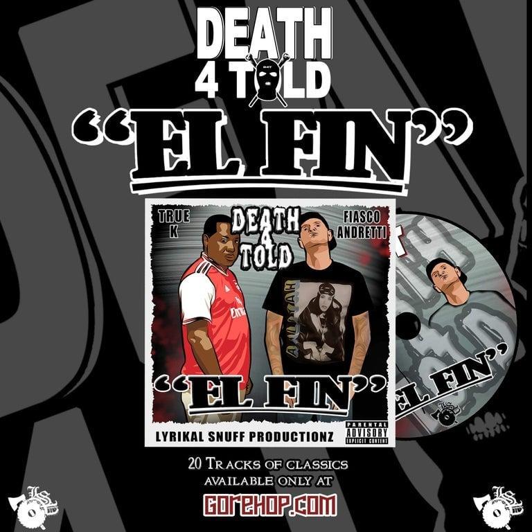 """Image of DEATH  4 TOLD:  """" EL FIN"""""""