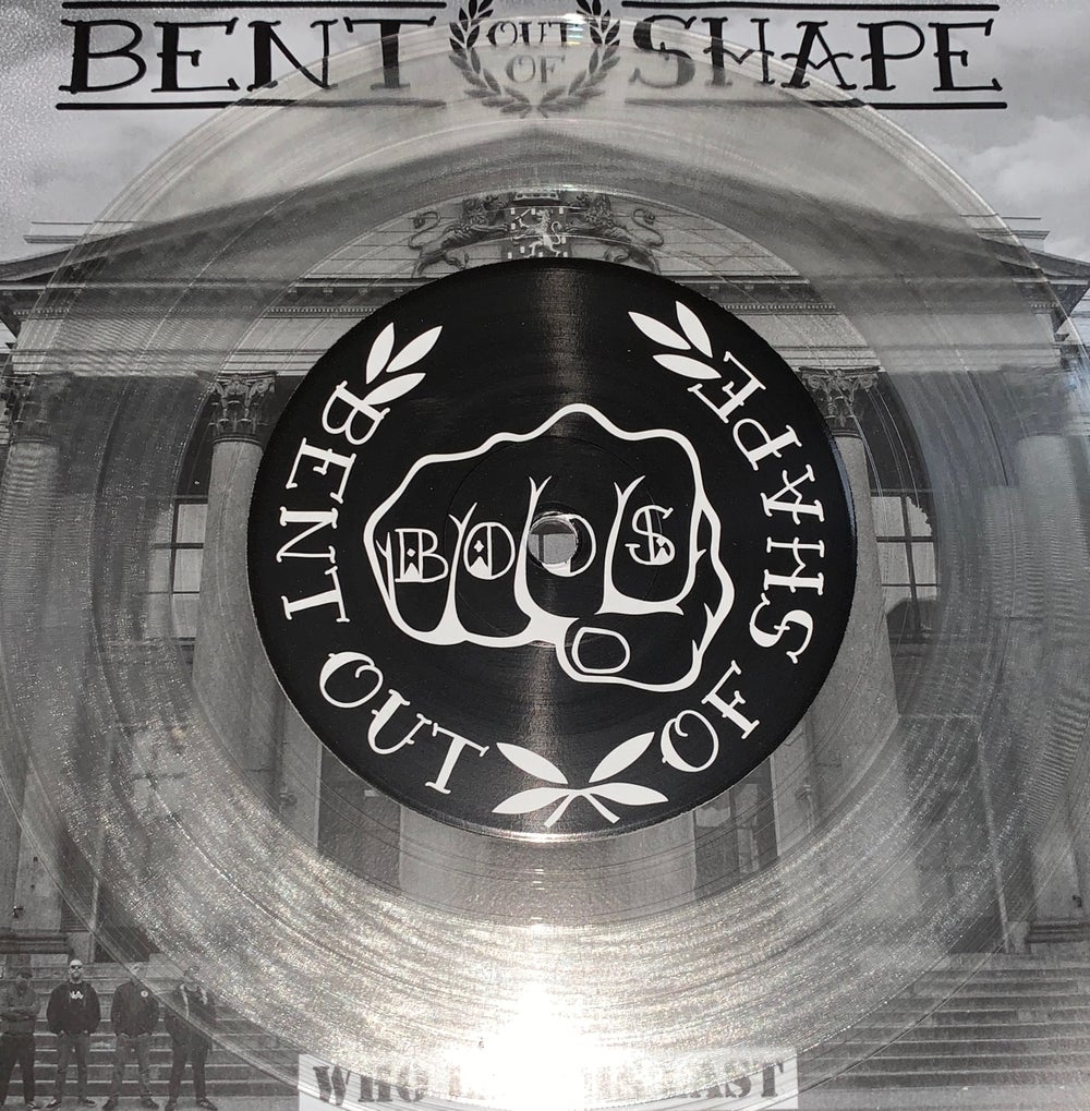 """Bent Out Of Shape - Who Laughs Last - 7"""" EP"""