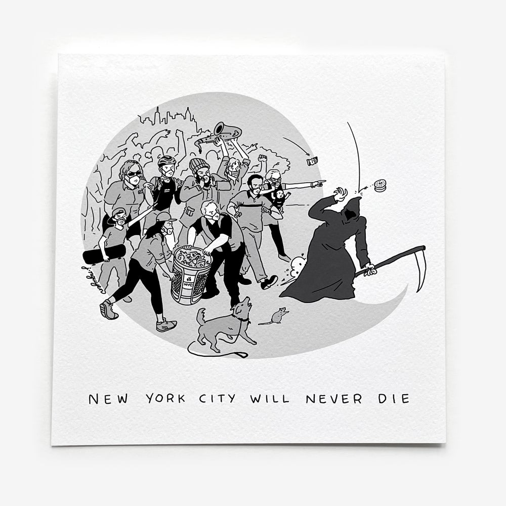 "Image of ""NYC Will Never Die"" Print"