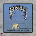 """Messiah """"Extreme Cold Weather"""" Printed Patch"""