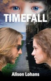 YA - Timefall (by Alison Lohans)