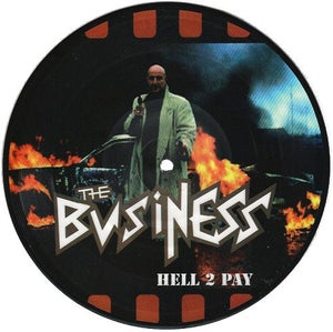 """THE BUSINESS-HELL 2 PAY PICTURE DISC 7"""""""