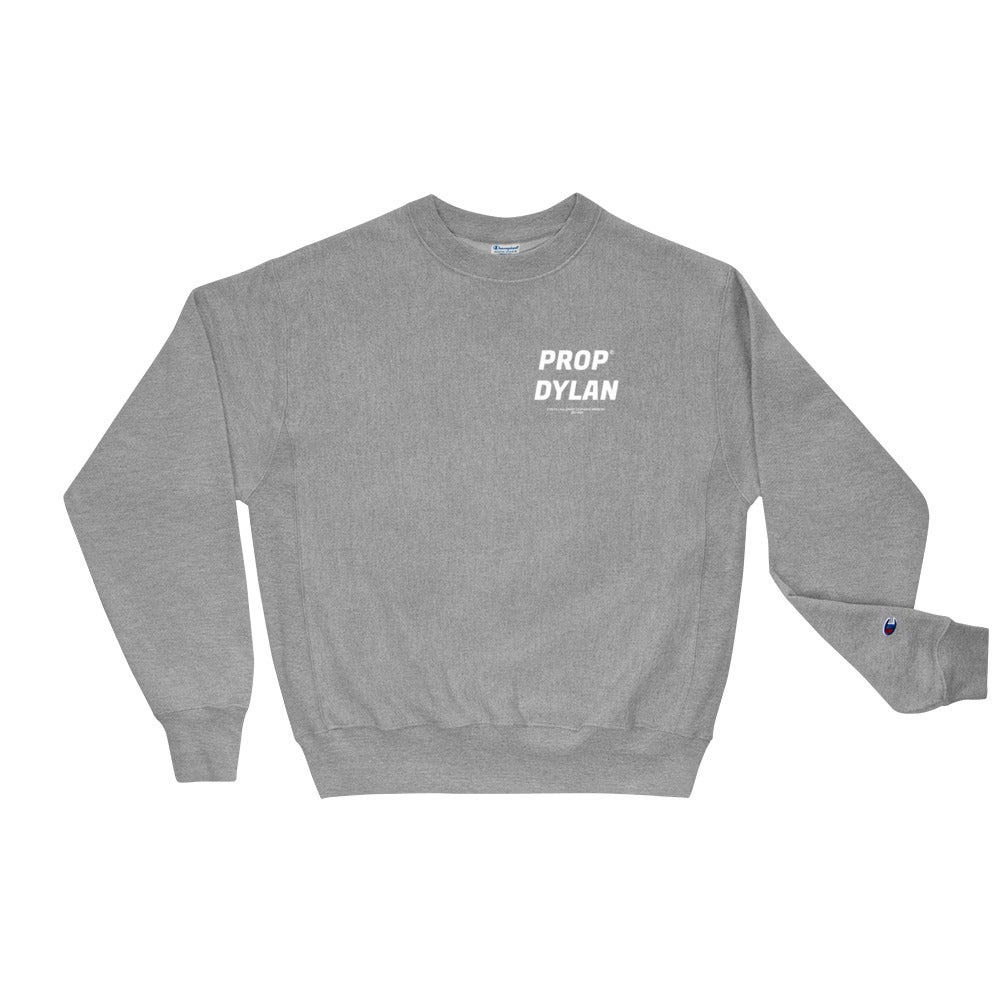 Image of PROP DYLAN / Champion Sweatshirt