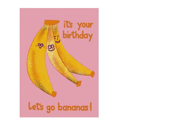 Image of POSTKARTE It's your Birthday - Let's go Bananas!