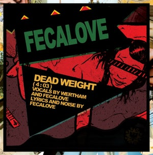 """Image of B!148 Fecalove """"Dead Weight"""" 7-inch"""