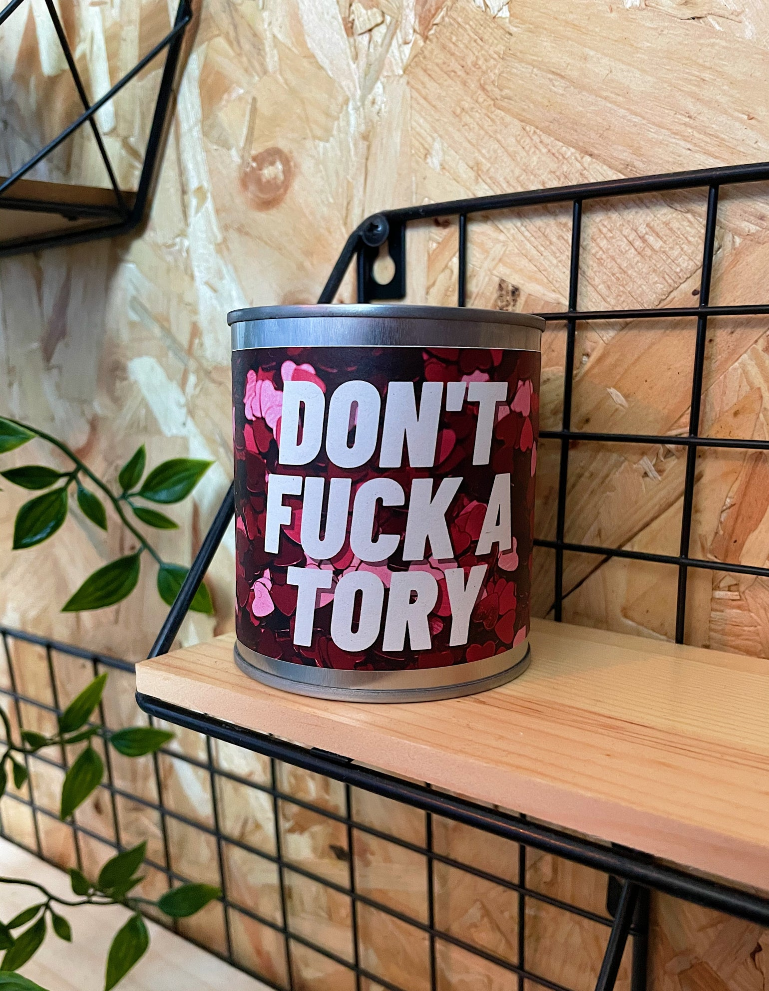 Image of 'Don't Fuck A Tory' Candle