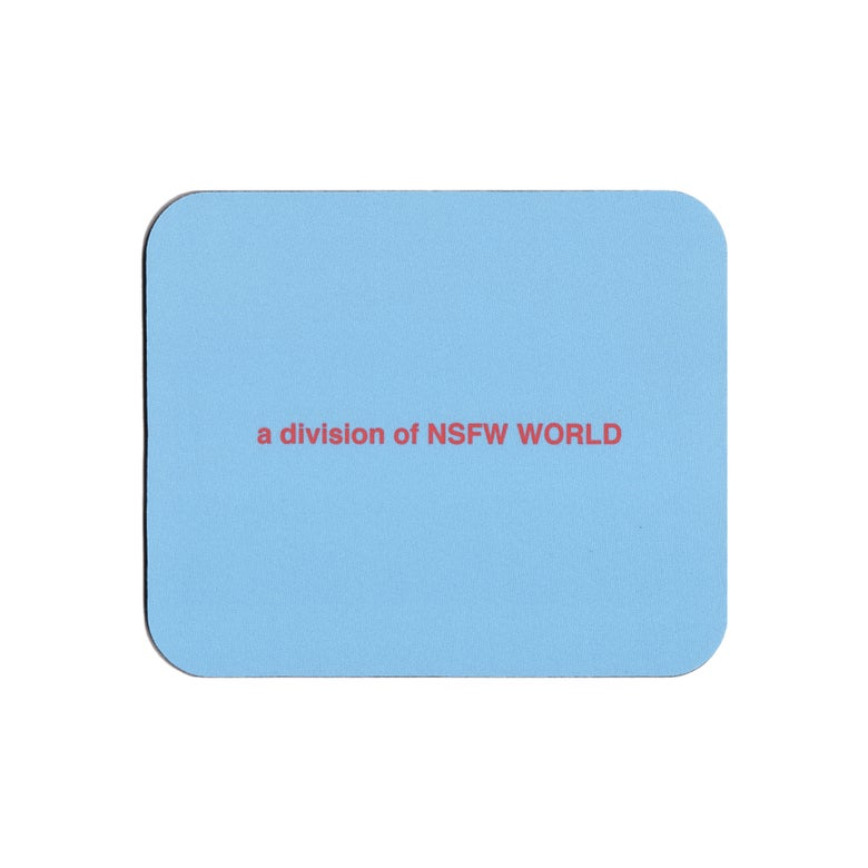 Image of NSFW WORLD MOUSE PAD - BLUE