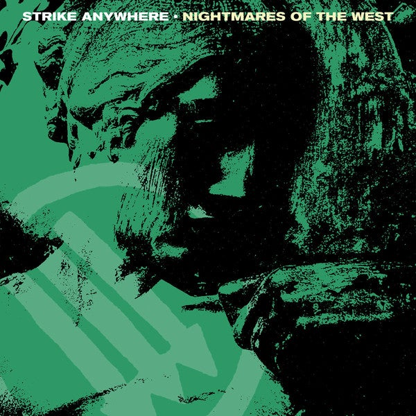 Image of Strike Anywhere - Nightmares of the West LP