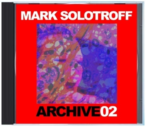 "Image of B!132 Mark Solotroff ""Archive02"" CD"