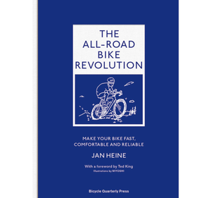 Image of The All-Road Bike Revolution book by Jan Heine