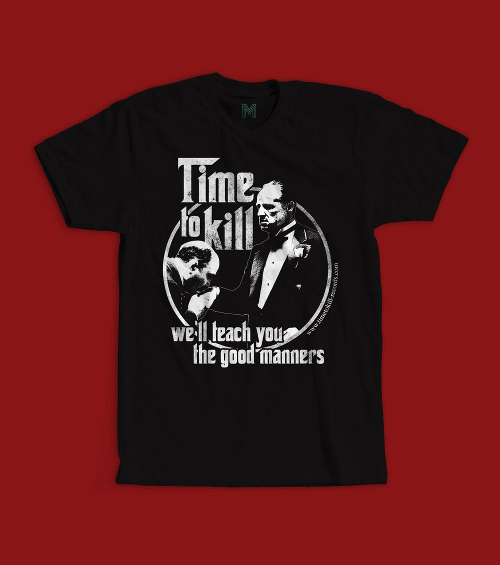 """Time To Kill Records Official T-shirt """"THE GODFATHER"""""""