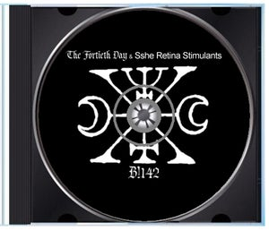 Image of B!142 The Fortieth Day & Sshe Retina Stimulants CD