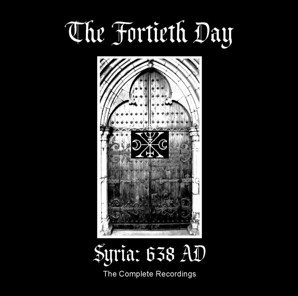 "Image of B!128 The Fortieth Day ""Syria: 638 AD (The Complete Recordings)"" CD"