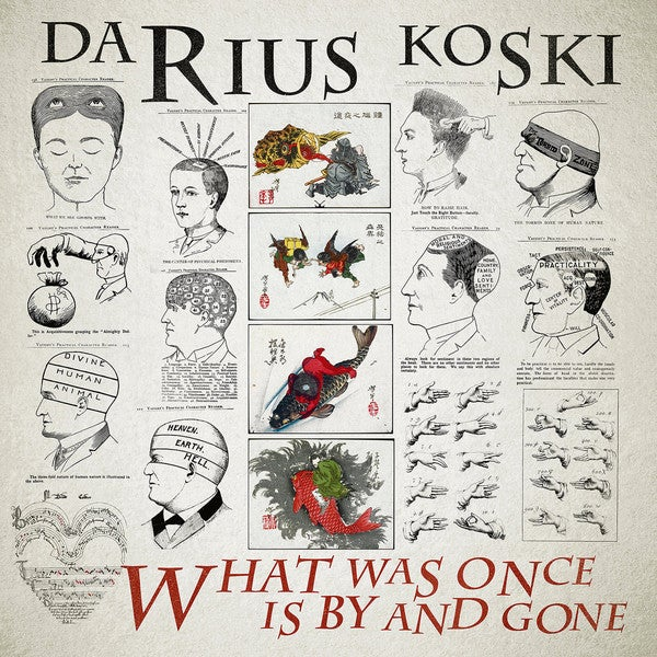 Image of Darius Koski - What Was Once Is By and Gone LP