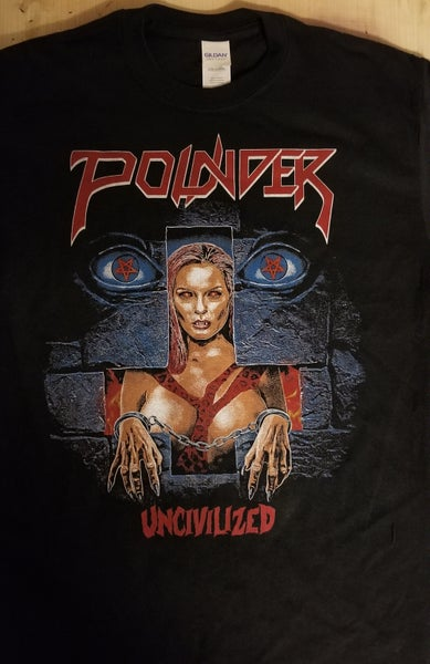 Image of Pounder Uncivilized Shirt, available in S, M, L, XL, and 2XL