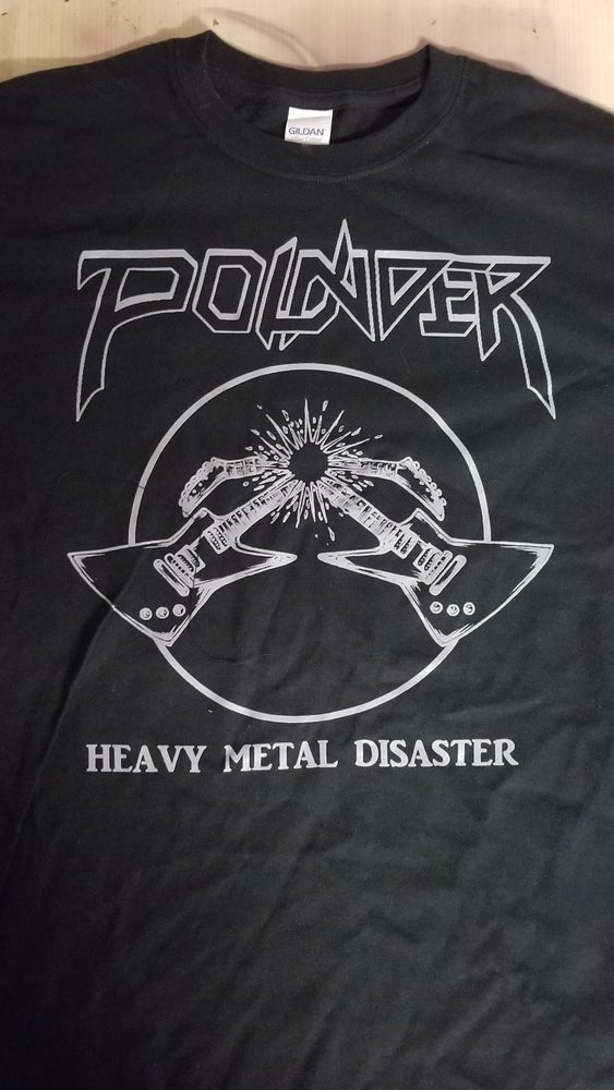 """Image of POUNDER """"Heavy Metal Disaster"""" 1-color, 1-sided T-Shirt"""