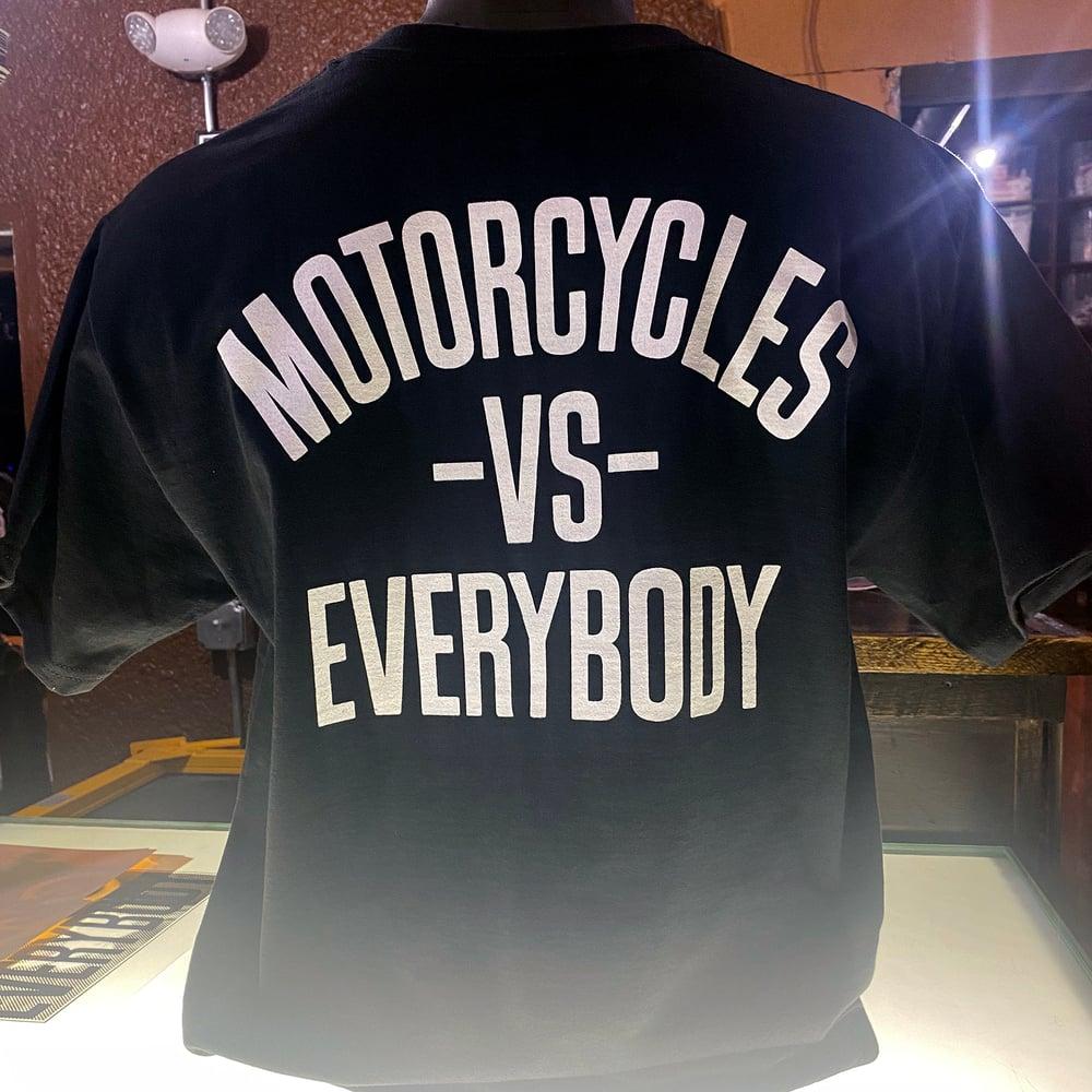 Motorcycles vs Everybody