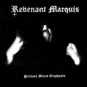 Image of Revenant Marquis – Pitiless Black Emphasis CD