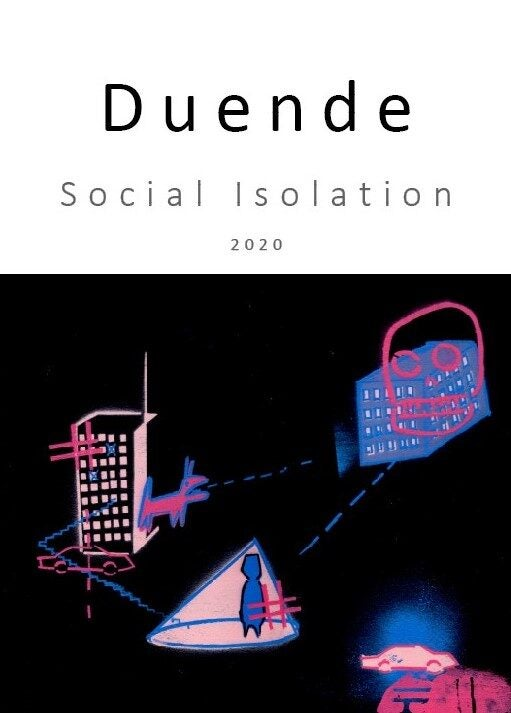 Image of Duende #1: Social Isolation