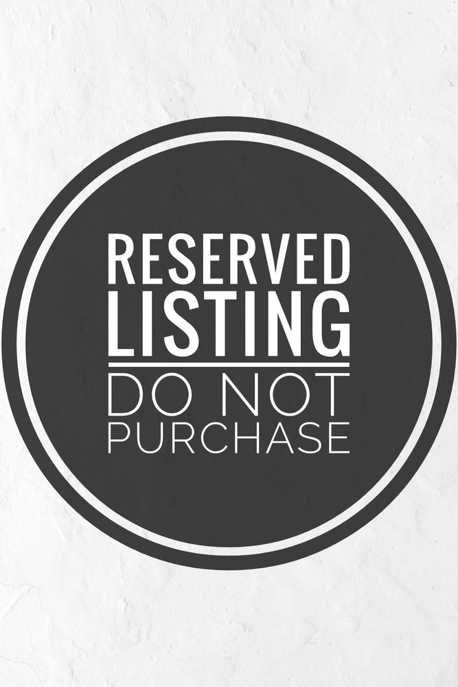 Image of DO NOT PURCHASE. THIS ITEM IS RESERVED