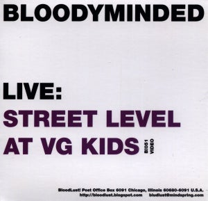 """Image of B!051 BLOODYMINDED """"Live: Street Level at VG Kids""""/""""Live: Behind the Green Door"""" CD"""