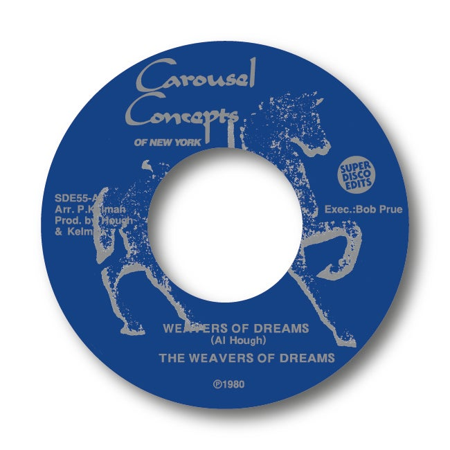 """The Weavers of dreams """"Weavers of dreams"""" Carousel Concepts 45RPM"""