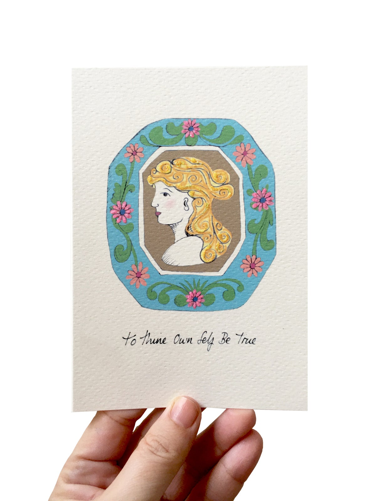 Cameo 'To Thine Own Self Be True' Card