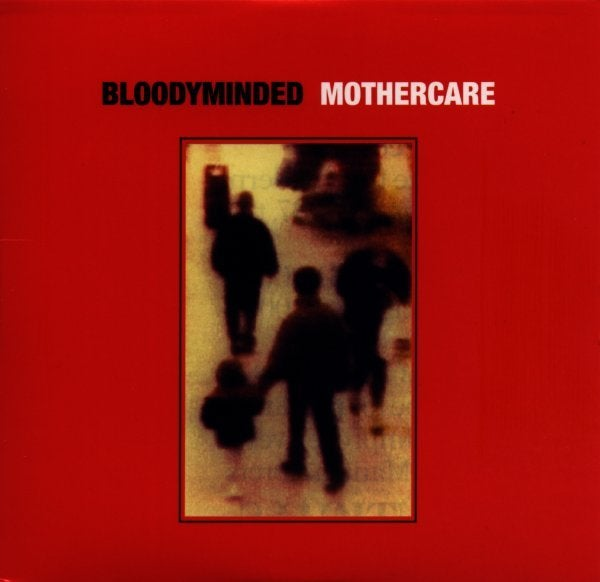 "B!041 BLOODYMINDED ""Mothercare"" CD-single"
