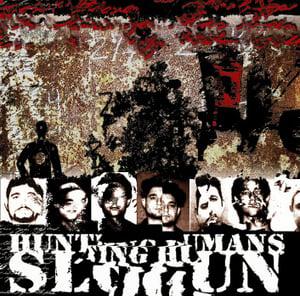 "Image of B!069 Slogun ""Hunting Humans"" CD"