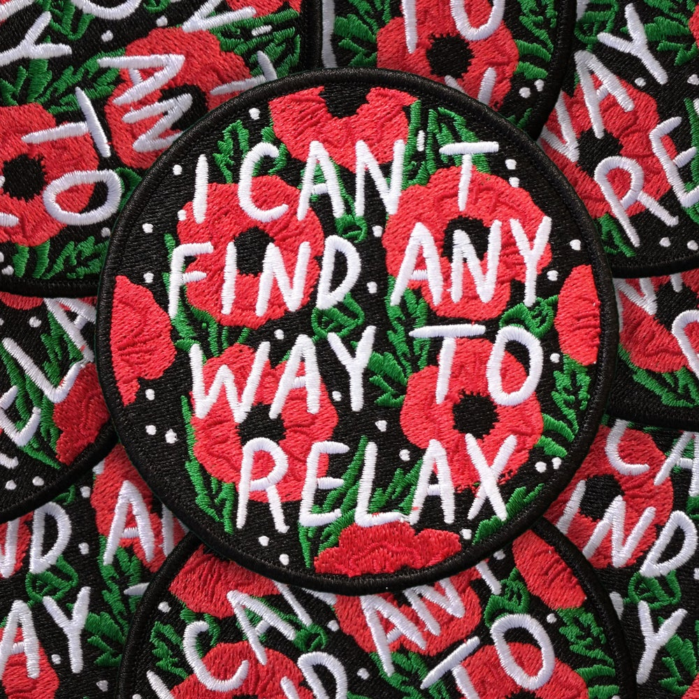 Image of Can't Relax patch