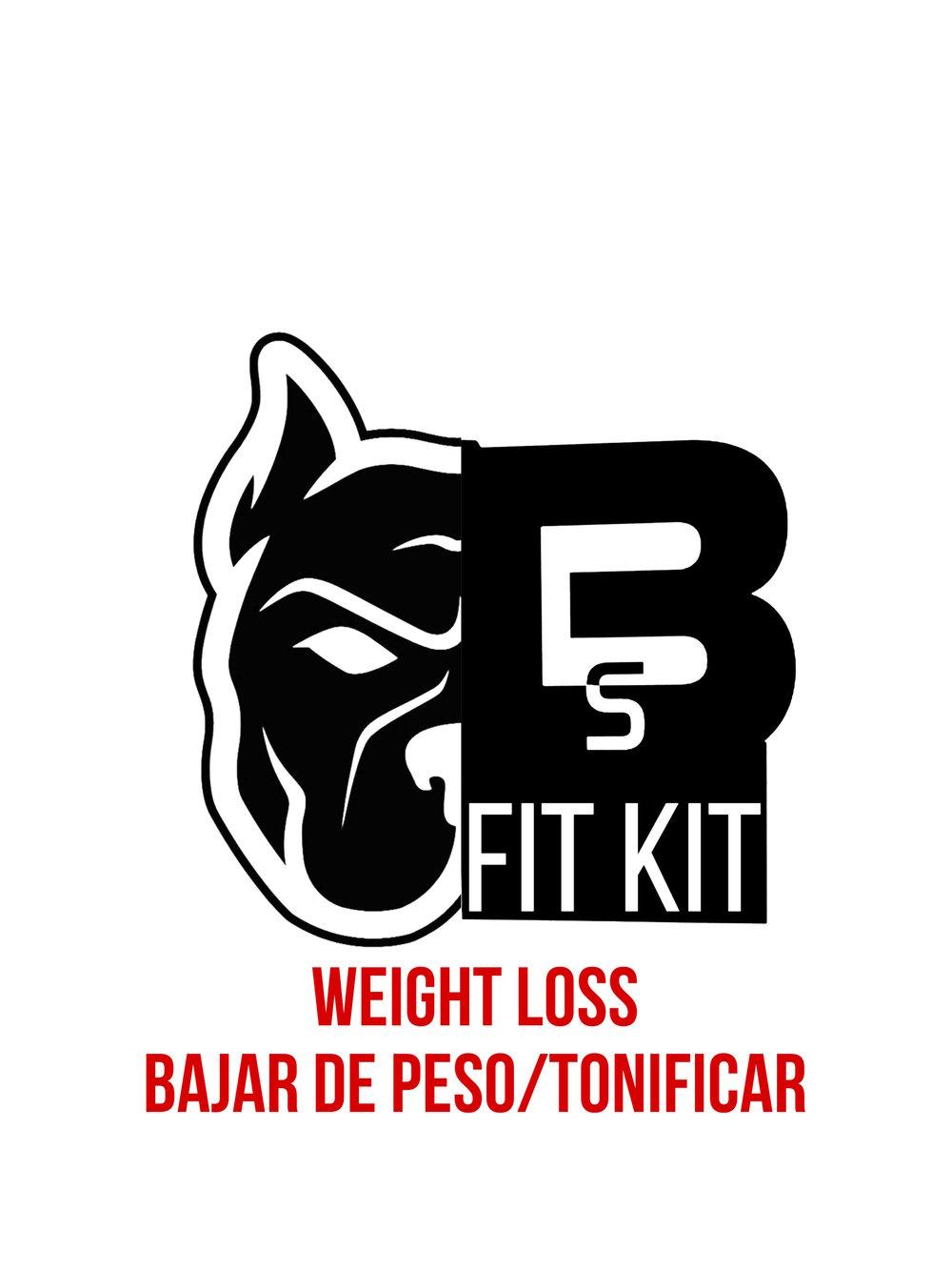 BS FIT (Weight Loss/Bajar Peso/Tonificar) KIT