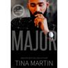 Major (A St. Claire Novel Autographed)
