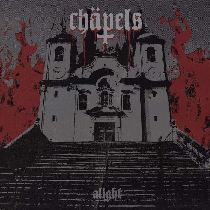 "Chäpels - Alight - 7"" Single"