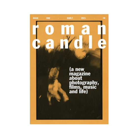 Image of Roman Candle Magazine - Issue 1