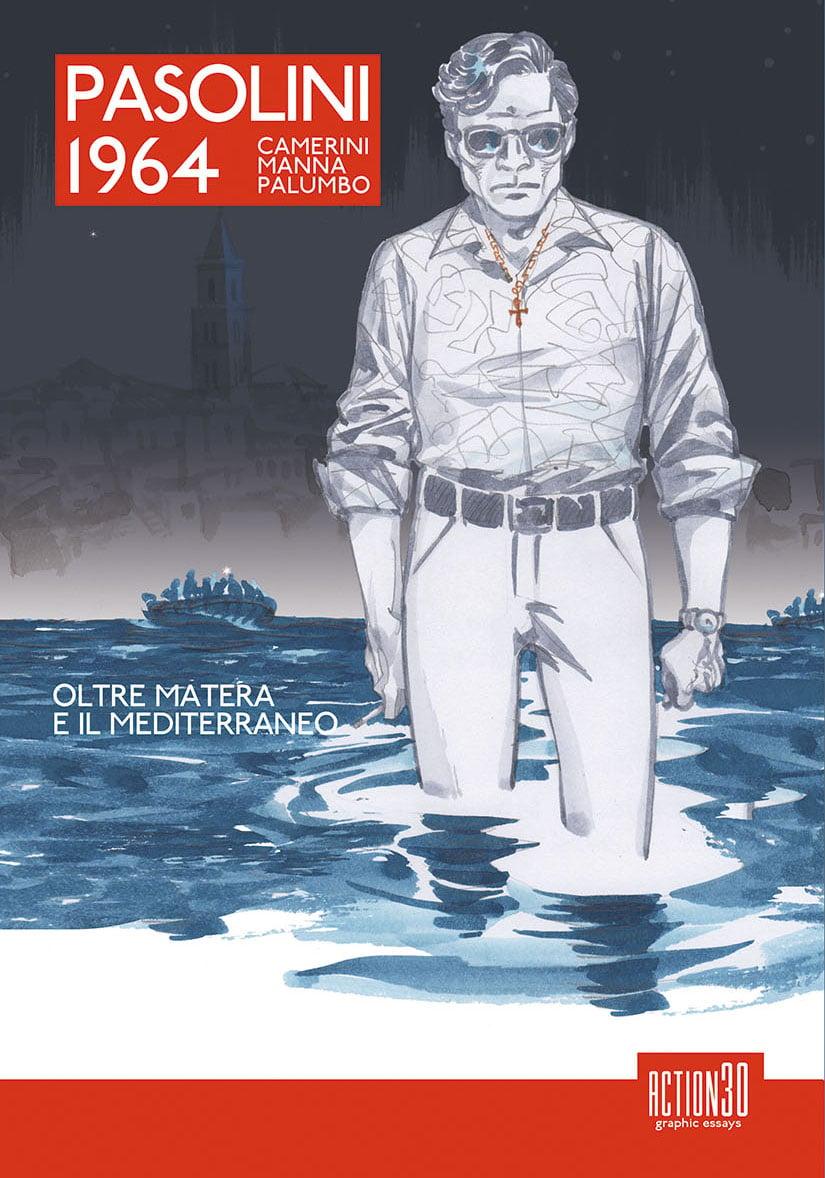 Image of Pasolini 1964 - Oltre Matera e il Mediterraneo