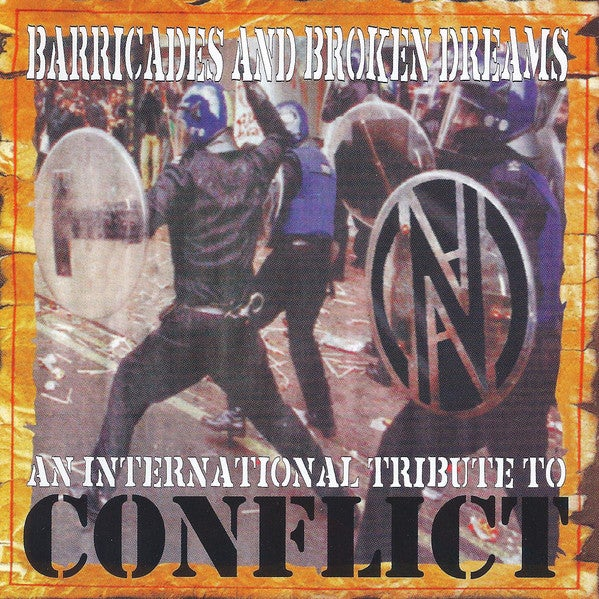 Image of Barricades And Broken Dreams - An International Tribute To Conflict