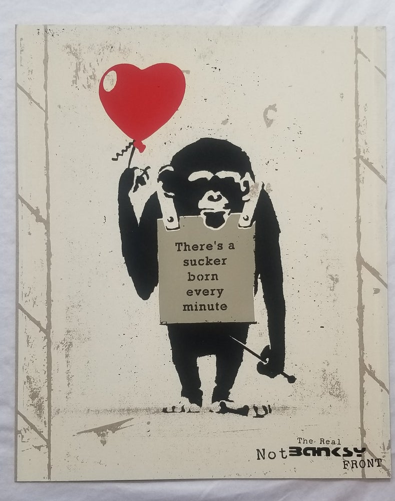 Image of Not Not Banksy L13 True Love Fake Art Suckers!