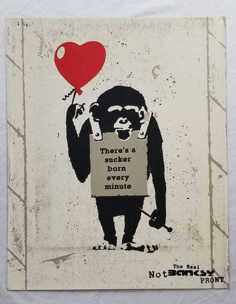 Image of Not Not Banksy L13  True Love Fake Art Suckers! 2