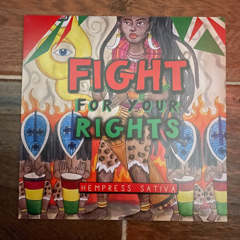 """Image of Hempress Sativa - Fight For Your Rights 7"""" Vinyl"""