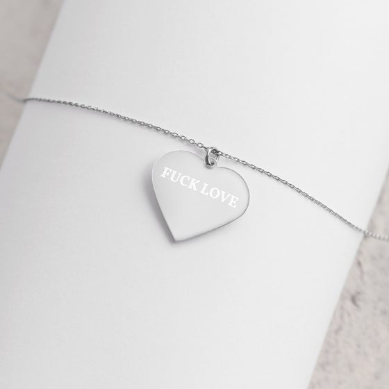 Image of FUCK LOVE Engraved Silver Heart Necklace