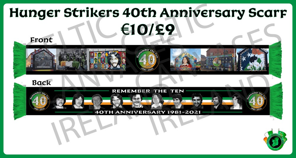 Hunger Strikers 40th Anniversary Scarf