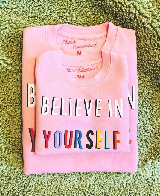 Image of Believe in yourself sweater and tee