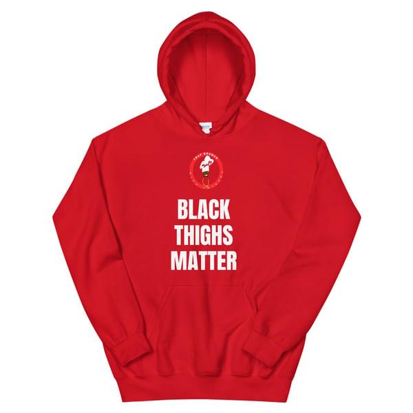 Image of TBWF Black Thighs Matter Hoodies