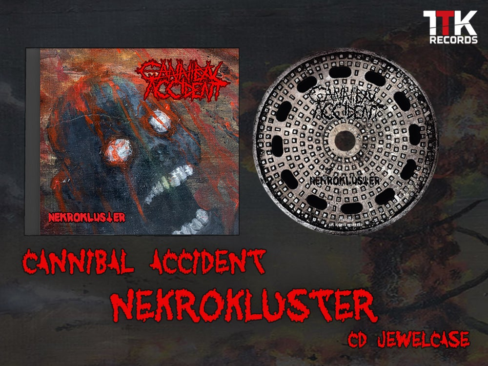 Image of Cannibal Accident - Nekrokluster - CD jewelcase