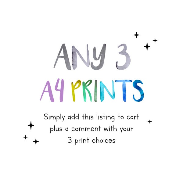 Image of Mix & Match - ANY 3 A4 PRINTS