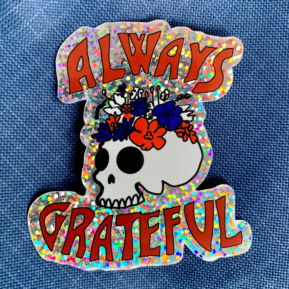 Always Grateful Glitter Sticker