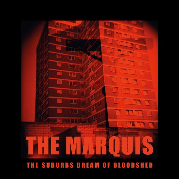 Image of [a+w lp032] The Marquis - The Suburbs Dream Of Bloodshed