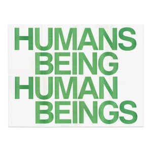 Humans Being Human Beings